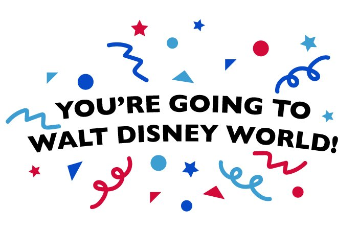 You're Going to Walt Disney World!!!